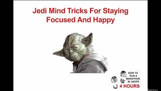 Jedi Mind Tricks For Staying Focused And Happppy During Endurance Events