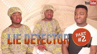 AFRICAN HOME : LIE DETECTOR (PART 2)