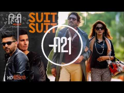 Suit Suit | A21 Remix | Hindi Medium