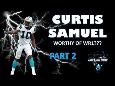 Carolina Panthers: Curtis Samuel - WR1 Worthy??? PART 2
