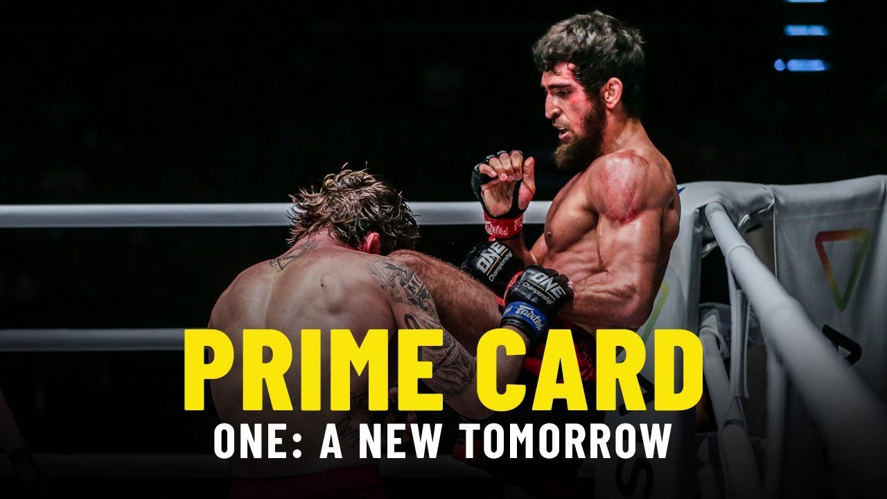 ONE: A NEW TOMORROW Prime Card | ONE Highlights