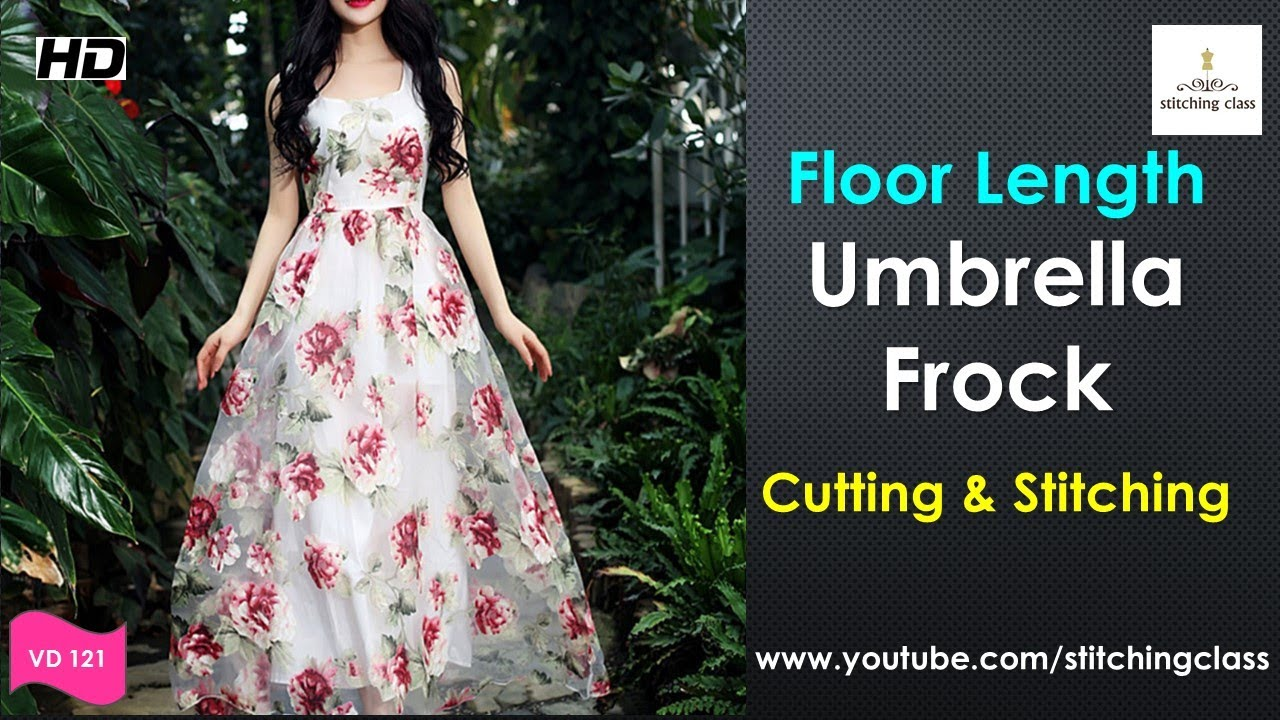 Floor Length Umbrella Cut Frock Cutting And Stitching