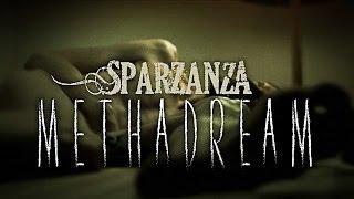 SPARZANZA - Methadream (In Voodoo Veritas, 2009)