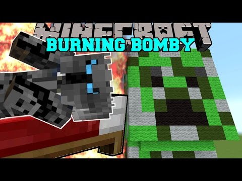 Minecraft: BOMBY IS BURNING! (THERE IS NO ESCAPE FROM BOMBY!!) Mini-Game