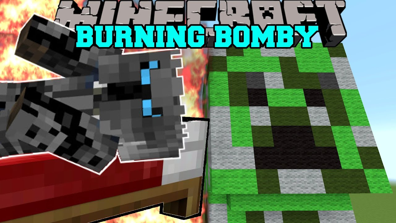 Minecraft: BOMBY IS BURNING! (THERE IS NO ESCAPE FROM ...