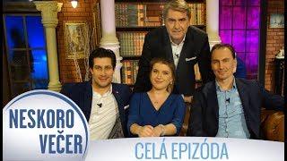 Miro Šatan, Tomáš Palonder a Mirka Miškechová v Neskoro Večer - CELÁ EPIZÓDA
