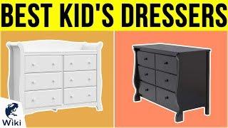 9 Best Kid's Dressers 2019
