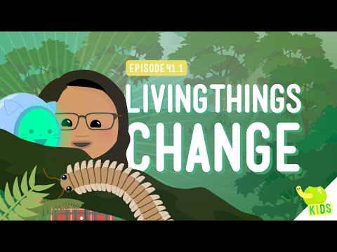 Living Things Change: Crash Course Kids 41.1