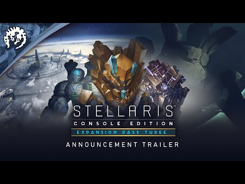 Stellaris: Console Edition | Expansion Pass Three Trailer | Distant Stars Available September 15th