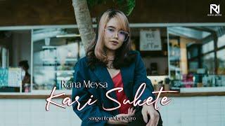 Rana Meysa - Kari Sukete (Official Music Video)