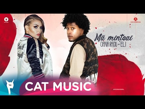 Oana Radu feat. Eli - Ma minteai (Official Single)
