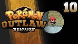 TOUCHING IN THE DARK?!?!? - Pokemon Outlaw Version Nuzlocke Part 10 GBA ROM Hack