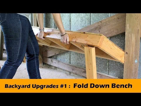 DIY Fold Down Bench Seat ~ Backyard Upgrades #1