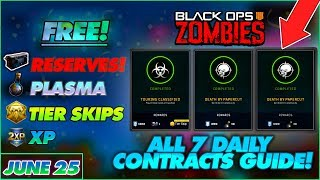 BO4 ZOMBIES ALL 7 DAILY CONTRACTS TUTORIAL! // JUNE 25 CONTRACTS FAST COMPLETION (FREE ITEMS)!