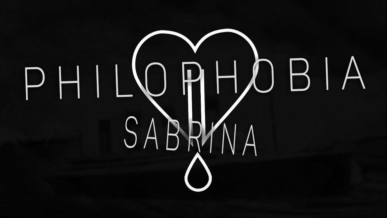 Download Philophobia - Sabrina (Lyric Video)