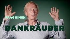 FRAG EINEN BANKRÄUBER |Reiner Laux über seinen Feldzug gegen Banken und Polizeiapparat