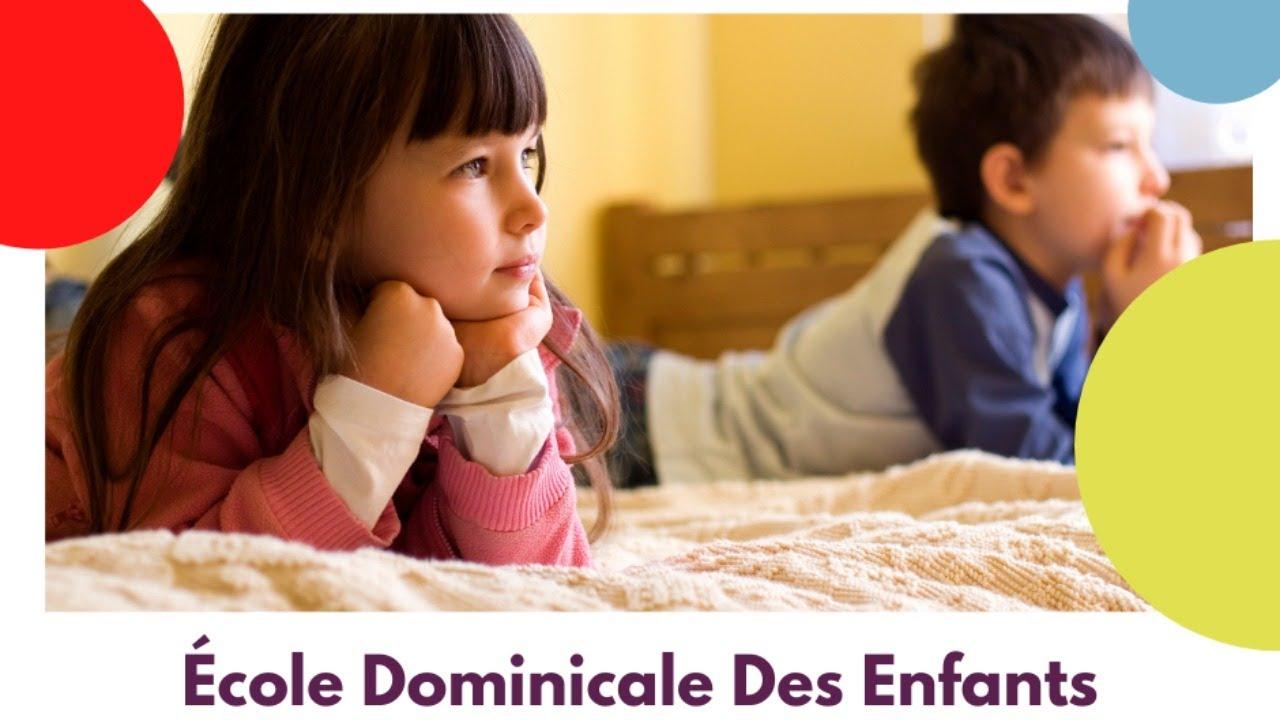 Ecole Dominicale Des Enfants [04 Juillet 2021]