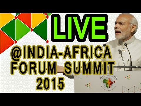 LIVE | Narendra Modi Speech at inaugural session of India Africa Forum Summit 2015