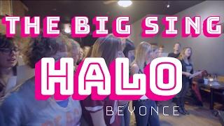 "THE BIG SING - ""Halo"" Beyoncé Cover"