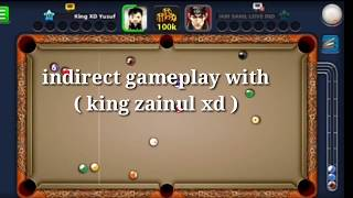 Miniclip 8 Ball Pool || feat.King XD Yusuf || Indirect Gameplay With Ft.King Zainul Xd || Must Watch