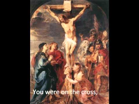 you were on the cross