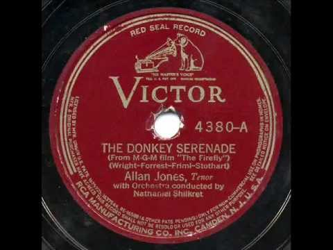 """Allan Jones with orchestra conducted by Nathaniel Shilkret - """"The Donkey Serenade"""" & """"Giannina Mia"""""""