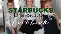 Starbucks Dresscode Lookbook