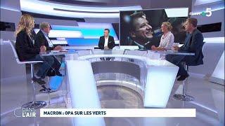 Macron : OPA sur les Verts #01.06.2019