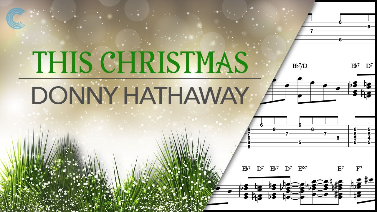 guitar this christmas donny hathaway sheet music chords vocals - This Christmas Chords