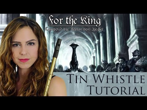 Celtic Music - FOR THE KING - Adrian von Ziegler | TIN WHISTLE TUTORIAL thumbnail