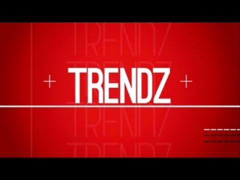 Trendz, 17 February 2018