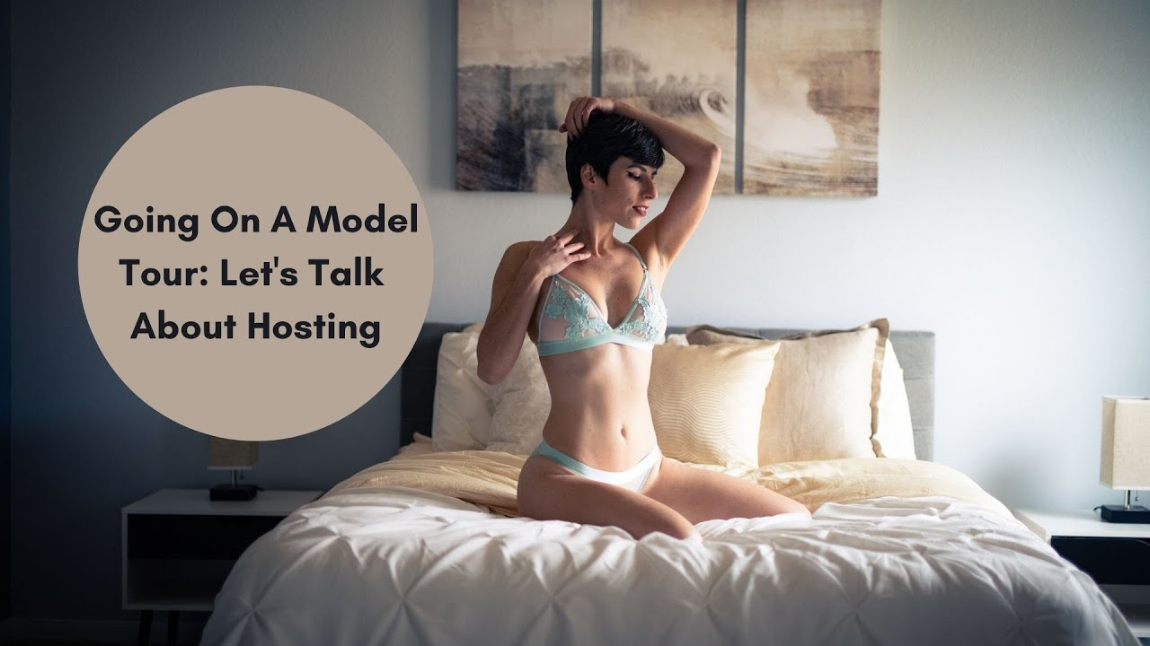Going On A Model Tour: Let's Talk About Hosting