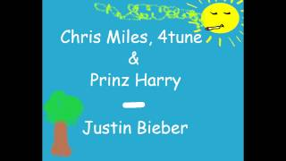 chris miles 4tune prinz harry justin bieber rappers in exclusive