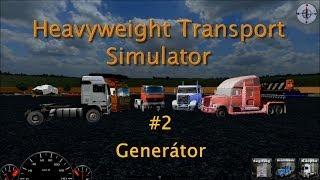 Heavyweight Transport Simulator - #2 Generátor