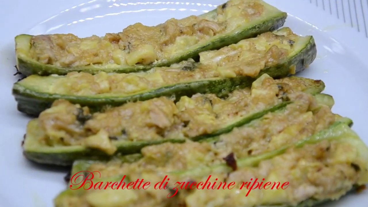 Zucchine Ripiene Tonno Ricetta Della Nonna.Zucchine E Tonno Barchette Di Zucchine Ripiene Youtube