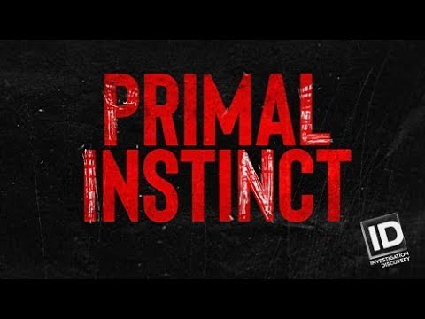 Primal Instinct Trailer Investigation Discovery Tv Show Id Channel Tv Series