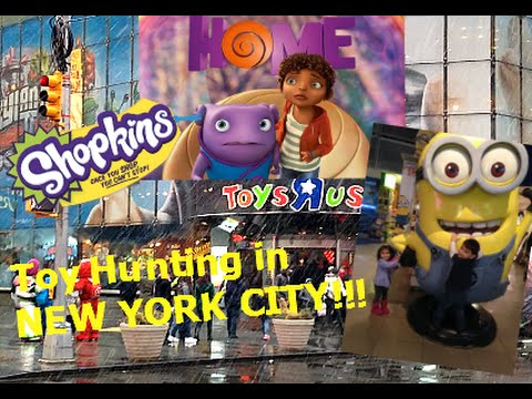 "TOYS-R-US in NEW YORK CITY! Toy Hunting SHOPKINS, DREAMWORKS MOVIE ""HOME, SPONGEBOB, PAW PATROL"