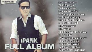 Download IPANK Full Album - Lagu Minang Terbaru 2020 Terpopuler
