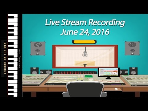 June 24th Entire Live Stream Recording - Battle Hymn of the Republic, Chords and More
