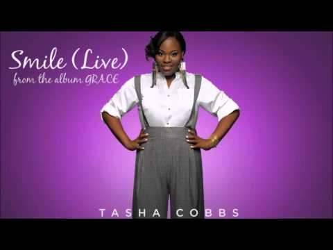 Tasha Cobbs   Smile/You Wont Let Me Down (Live from the album Grace)