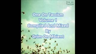 One On Twoism Volume 1[Full Mix]