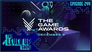 The Game Awards Recap - The Level Up Show Ep. 244