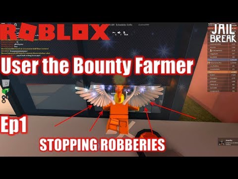 Roblox: JailBreak: User the Bounty Farmer 1: Over 9000 BOUNTY FARMED???