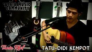 Download TATU - DIDI KEMPOT    LIVE COVER BY. TANTO RHD