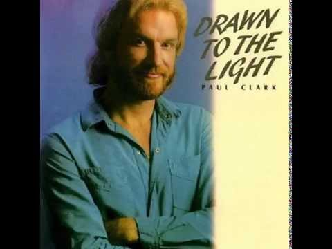 Paul Clark - Drawn To The Light