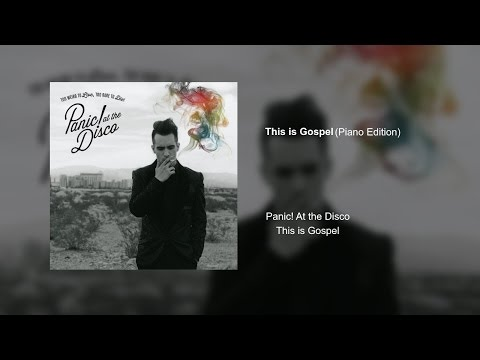 Panic! At the Disco - This is Gospel (Piano Edition) [AUDIO]