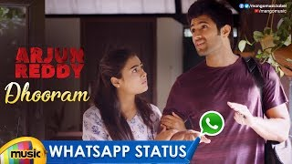 Best Love WhatsApp Status | Dhooram Song | Arjun Reddy | Vijay Deverakonda | Shalini Pandey