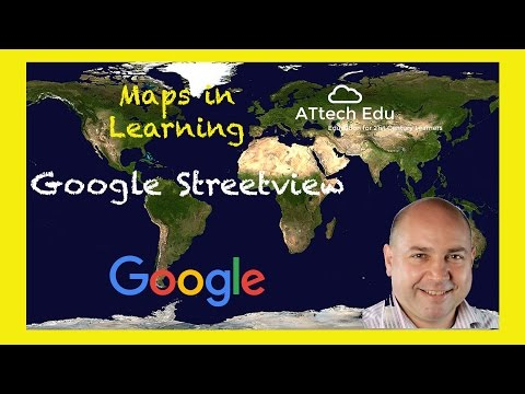 The Maps in Learning - Streetview & Pegman - Explore Global cities - Go back in time - Time Machine