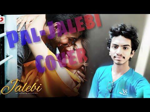 Pal-Jalebi | Arijit Singh | Shreya Ghoshal | Cover by Vibhor Jambhulkar | Javed - Mohsin