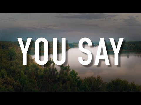 you-say---[lyric-video]-lauren-daigle